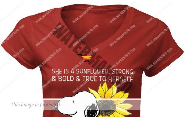 Snoopy She's a sunflower strong and bold and true to herself women v-neck shirt
