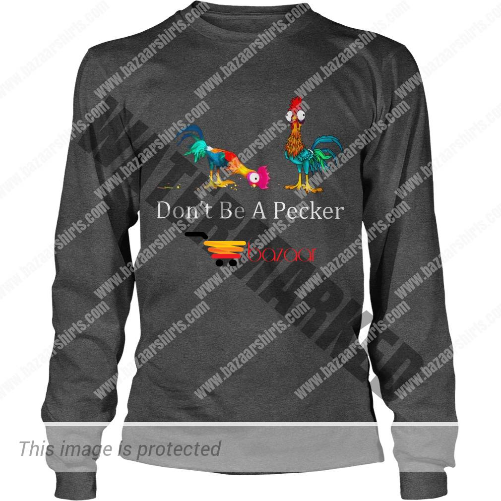 Dont be a becker Hei Hei the Rooster Moana longsleeve tee