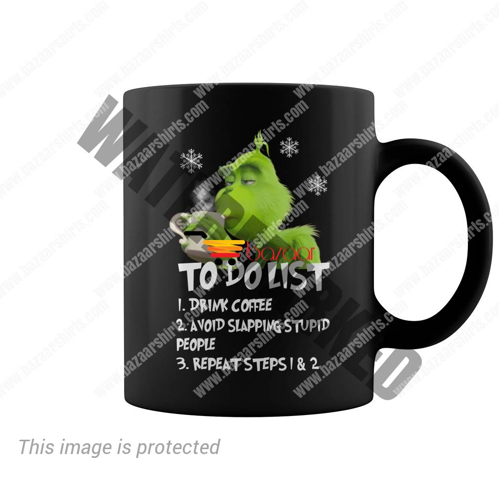 Grinch to do list drink coffee avoid slapping stupid people mug