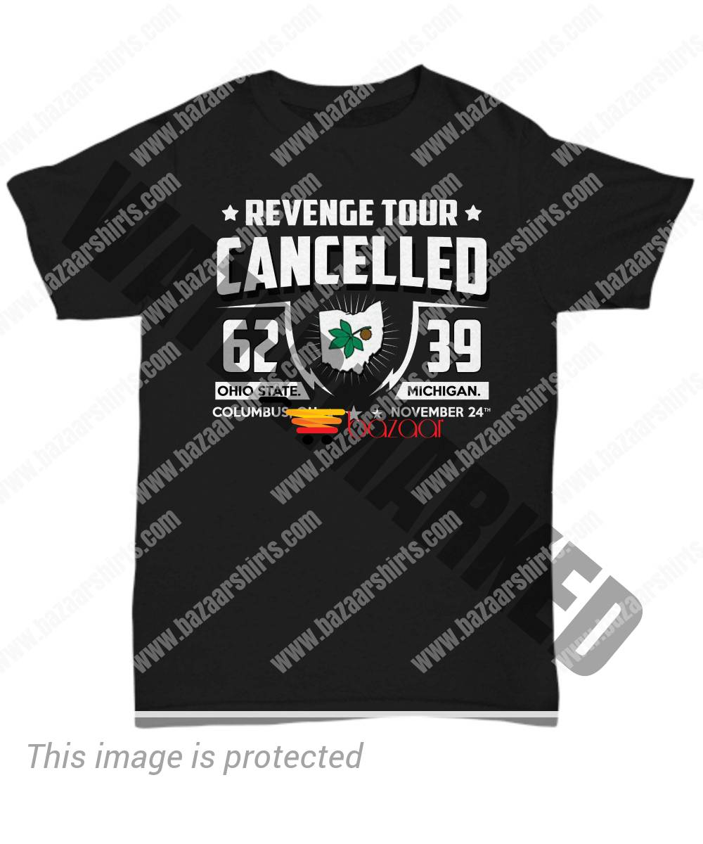 Revenge tour cancelled Ohio State Michigan unisex shirt