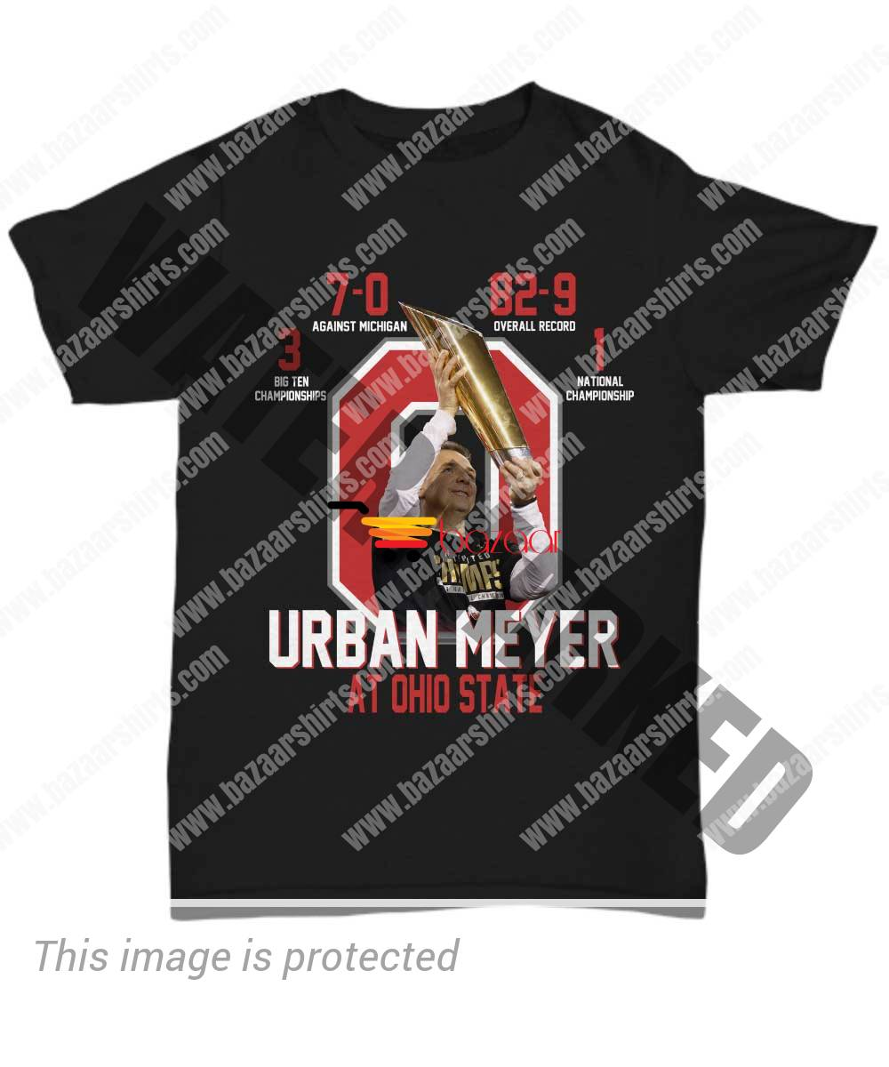 Urban Meyer at Ohio State 1 National Championship 3 Big Ten Championships unisex shirt