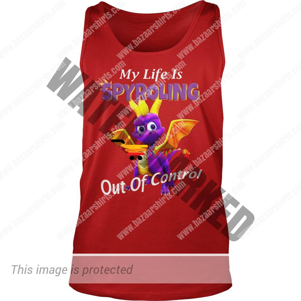 My life is spyroling out of control tank top