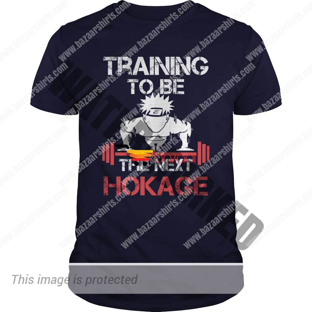 Training to be the next Hokage shirt