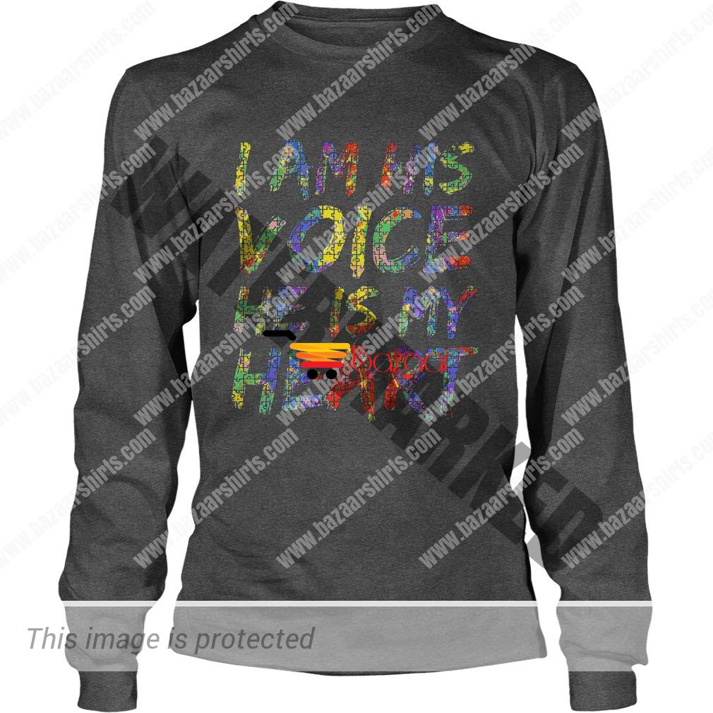 I am his voice he is my heart autism awareness longsleeve tee